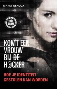 Komt een vrouw bij de hacker | Maria Genova |