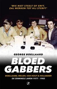 Bloedgabbers | George Boellaard |