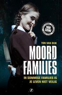 Moordfamilies   Ton van Dijk  