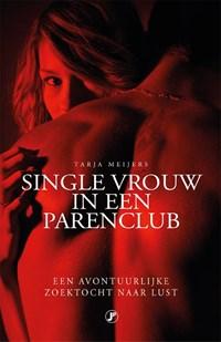 Single vrouw in een parenclub   Tarja Meijers  