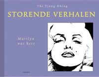 Marilyn was here   Tjong-Khing Thé  