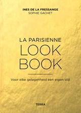 La Parisienne look book | Ines de la Fressange ; Sophie Gachet | 9789089897503