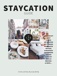 Staycation Guide   Anne De Buck  