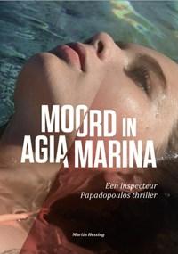 Moord in Agia Marina | Martin Hessing |