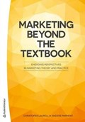 Marketing Beyond the Textbook   Christofer, PhD Laurell ; Anders, Ph.D. Parment  
