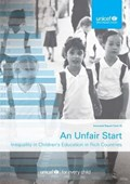 An unfair start   Yekaterina Unicef: Innocenti Research Centre ; Chzhen  