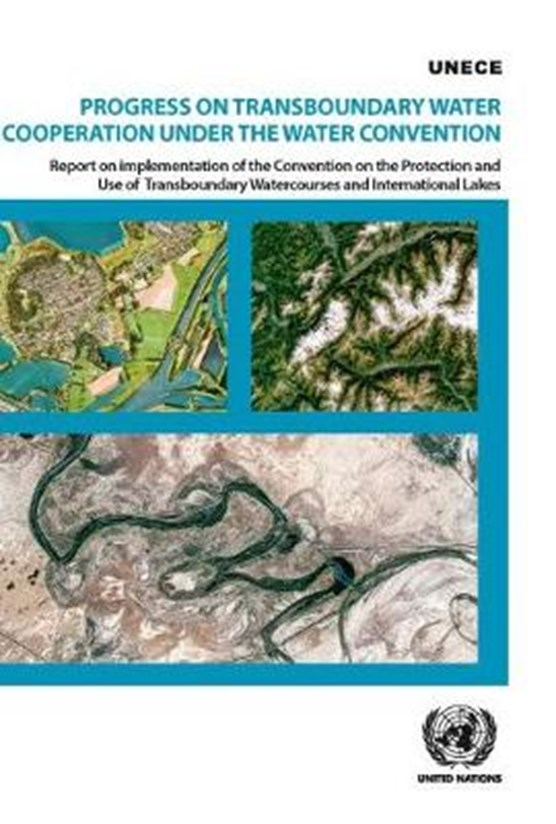Progress on transboundary water cooperation under the water convention