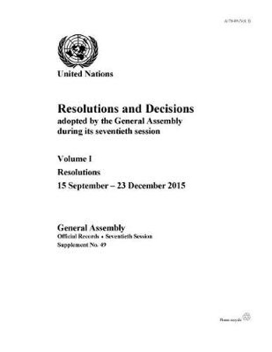 Resolutions and decisions adopted by the General Assembly during its seventieth session