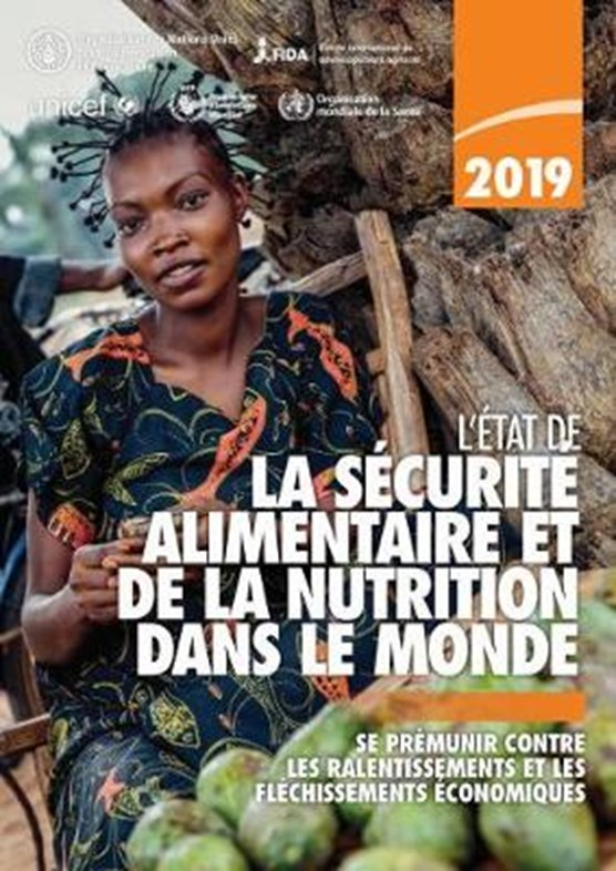 L'Etat de la Securite Alimentaire et de la Nutrition Dans le Monde 2019