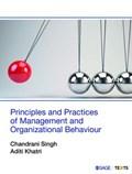 Principles and Practices of Management and Organizational Behaviour | Chandrani Singh ; Aditi Khatri |