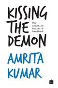 Kissing the Demon   Amrita Kumar  