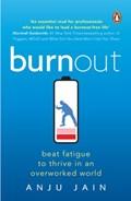 Burnout | Anju Jain |