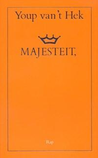 Majesteit | Youp van 't Hek |