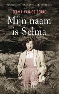 Mijn naam is Selma | Selma van de Perre |