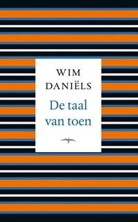De taal van toen   Wim Daniëls  