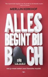 Alles begint bij Bach | Merlijn Kerkhof |