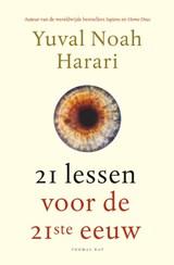 21 lessen voor de 21ste eeuw | Yuval Noah Harari | 9789400407855