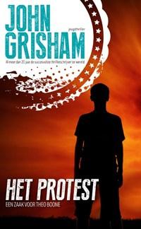 Het protest | John Grisham |