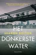 Het donkerste water   Sharon Bolton  