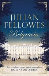 Belgravia | Julian Fellowes | 9789400507814