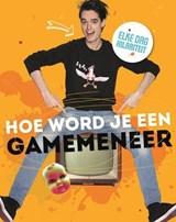 Hoe word je een GameMeneer   GameMeneer ; Bien Borren   9789400508668