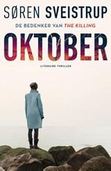 Oktober   Søren Sveistrup   9789400510340