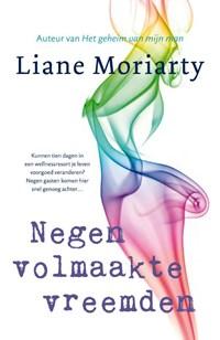 Negen volmaakte vreemden | Liane Moriarty |