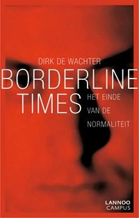 Borderline times   Dirk de Wachter  