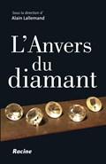 L'Anvers du diamant | Alain Lallemand |