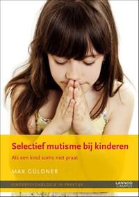 Selectief mutisme bij kinderen (E-boek)   Max Güldner  