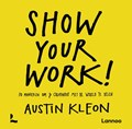 Show your work! | Austin Kleon |