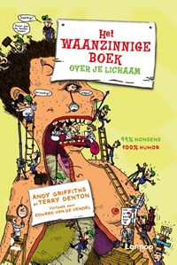 Het waanzinnige boek over je lichaam | Andy Griffiths & Terry Denton |