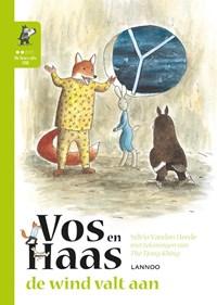 Ik leer lezen met Vos en Haas - Ik lees als Uil - De wind valt aan   Sylvia Vanden Heede ; Thé Tjong-Khing  