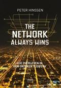 The network always wins | Peter Hinssen |
