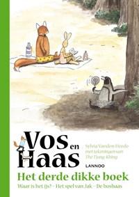 Het derde dikke boek van Vos en Haas   Sylvia Vanden Heede ; Thé Tjong-Khing  