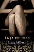 Lady killers | Anja Feliers |