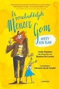 De verschrikkelijke meneer Gom heeft een plan | Andy Stanton |