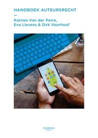 Handboek auteursrecht | Katrien Van der Perre ; Eva Lievens ; Dirk Voorhoof |