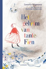 Het geheim van tante Fien | Tanneke Wigersma | 9789401463140