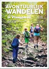 Avontuurlijk wandelen in Vlaanderen | Michaël Cassaert | 9789401463270