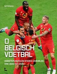 O Belgisch voetbal | Raf Willems |