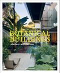 Botanical Buildings   Judith Baehner  
