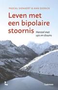 Leven met een bipolaire stoornis | Pascal Sienaert ; Ann Dierick |