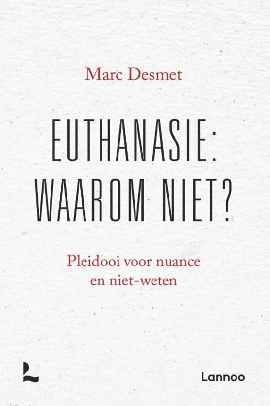 Euthanasie: waarom niet? (POD)