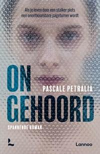 Ongehoord | Pascale Petralia |