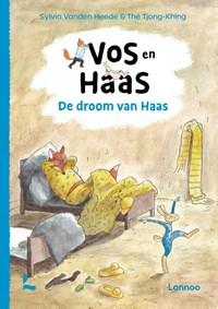 Vos en Haas - De droom van Haas | Sylvia Vanden Heede |