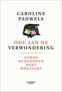Ode aan de verwondering - nieuwe editie | Caroline Pauwels |