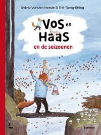 Vos en Haas en de seizoenen   Sylvia Vanden Heede ; Thé Tjong-Khing  