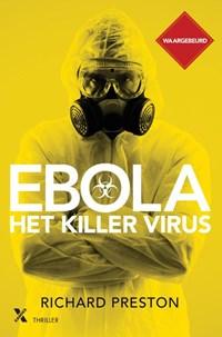 Ebola, het killervirus   Richard Preston  