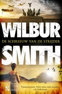 De schreeuw van de strijder   Wilbur Smith ; David Churchill  